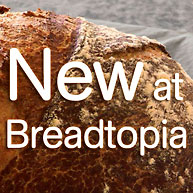 New at Breadtopia